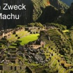 Welchen Zweck erfüllte Machu Picchu
