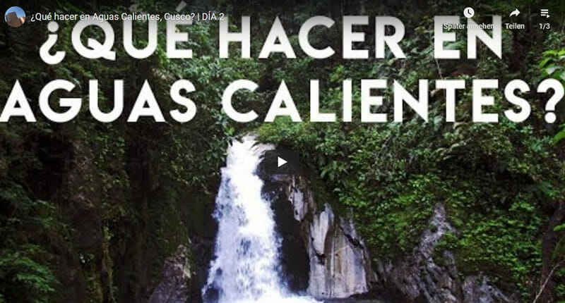 Videos Aguas Calientes