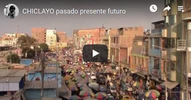 Videos Peru Chiclayo