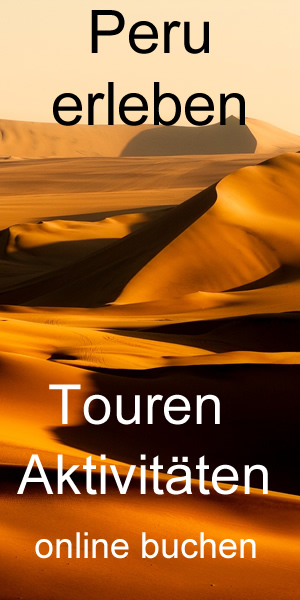 Peru erleben Touren Aktivitäten Ausflüge