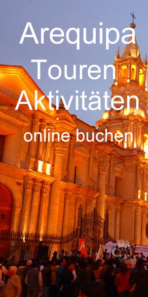 ArequipaTouren Aktivitäten online buchen