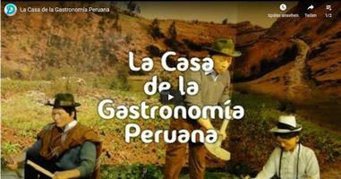 Videos Casa de la Gastronomía Peruana
