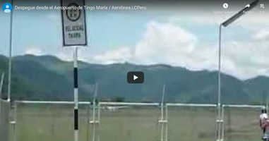 Videos Flughafen Tingo Maria