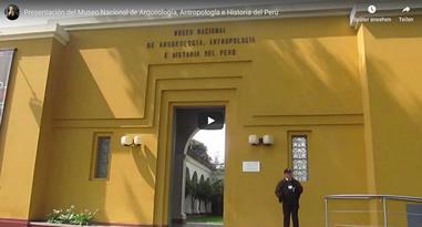 Videos Museo Nacional de Arqueología Antropología e Historia del Perú